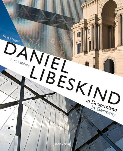 Daniel Libeskind in Deutschland / in Germany